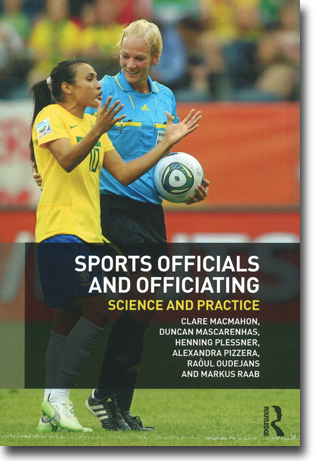 Clare MacMahon & et al Sports Officials and Officiating: Science and Practice 162 pages, hft. Abingdon, Oxon: Routledge 2015 ISBN 978-0-415-83575-6