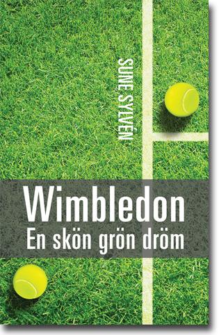 Sune Sylvén Wimbledon: En skön grön dröm 179 sidor, hft., ill. Malmö: Arx Förlag 2016 ISBN 978-91-87043-60-4