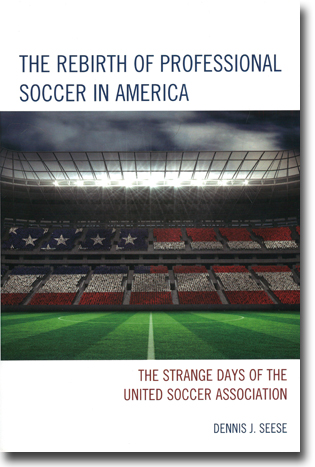 Dennis J. Seese The Rebirth of Professional Soccer in America: The strange days of the United States Soccer Association 299 pages, . Lanham, MD: Rowman & Littlefield 2015 ISBN 978-1-4422-3894-7